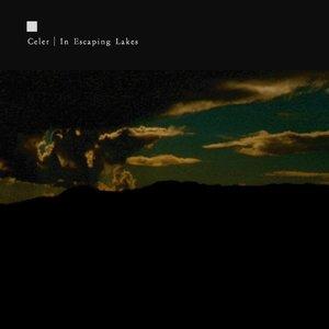 Bild för 'In Escaping Lakes'