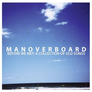 Image for 'Before We Met: A Collection Of Old Songs'