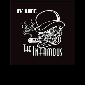Image for 'The Infamous - IV Life!'