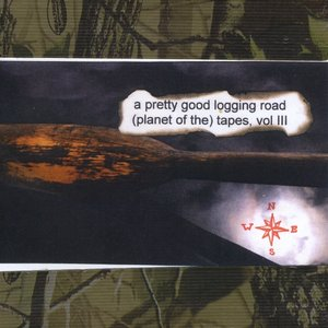 Image for 'A Pretty Good Logging Road (Planet Of The) Tapes, Vol III'