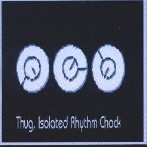 Image for 'Isolated Rhythm Chock'