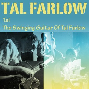 Image for 'Tal / The Swinging Guitar Of Tal Farlow'