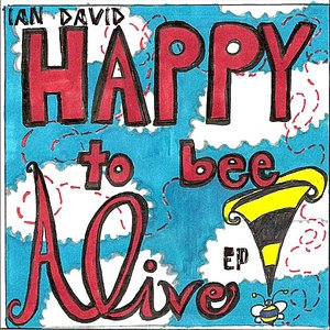 Image for 'Happy To Bee Alive EP'