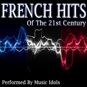 Image for 'French Hits of the 21st Century'