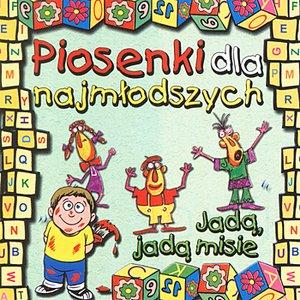 Image for 'Piosenki dla najmlodszych - Jada jada misie'