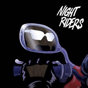 Image for 'Night Riders (feat. Travi$ Scott, 2 Chainz, Pusha T & Mad Cobra)'