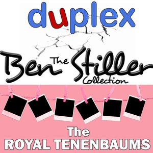 Image for 'The Ben Stiller Collection: Music From The Royal Tenenbaums & Duplex'