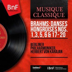 Image pour 'Brahms: Danses hongroises Nos. 1, 3, 5, 6 & 17 - 20 (Stereo Version)'