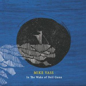 Image for 'In The Wake Of Neil Gunn'