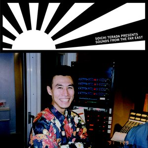 Image for 'Soichi Terada Presents Sounds From the Far East'