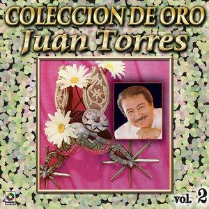 Image for 'Juan Torres Coleccion De Oro, Vol. 2 - Cielito Lindo'