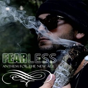 Image for 'Fear Less: Anthem for the New Age (feat. Andre Auram & Modern Day Soulja)'