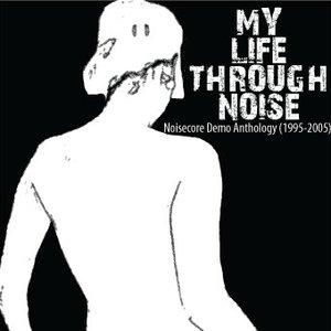 Image for 'Noisecore Demo Anthology (1995 - 2005)'