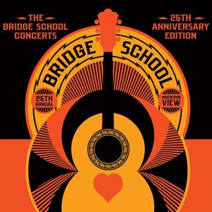 Image for 'The Bridge School Concerts 25th Anniversary Edition'