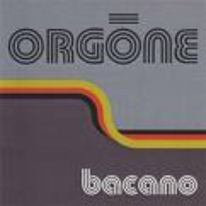 Image for 'Orgone Bacano'