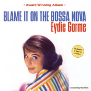 Image for 'Blame It On The Bossa Nova'