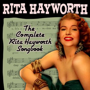 Image for 'The Complete Rita Hayworth Songbook'
