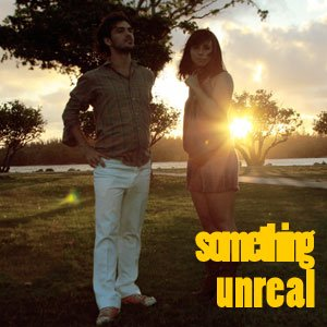 Image for 'Something Unreal [single]'