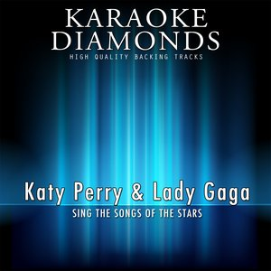Bild für 'Katy Perry & Lady Gaga - The Best Songs (feat. Beyonce) [Sing the Songs of Katy Perry & Lady Gaga]'