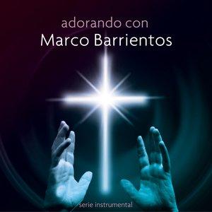 Image for 'Adorando Con Marco Barrientos'
