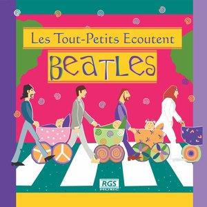 Imagem de 'Les Tout - Petits Ecoutent Beatles'