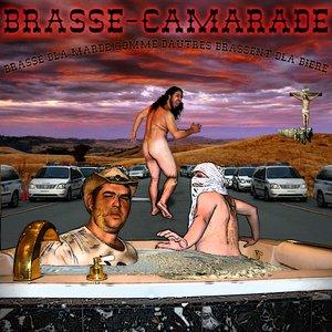 Image for 'Brasse d'la marde comme d'autres brassent d'la bière'