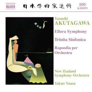 Image for 'Akutagawa: Ellora Symphony / Trinita Sinfonica / Rhapsody'