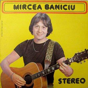 Image for 'Mircea Baniciu'
