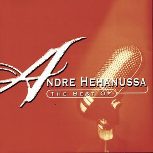 Image pour 'The Best Of Andre Hehanussa'