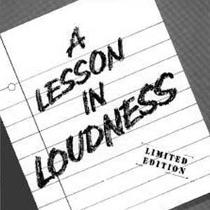 Image for 'A Lesson In Loudness'