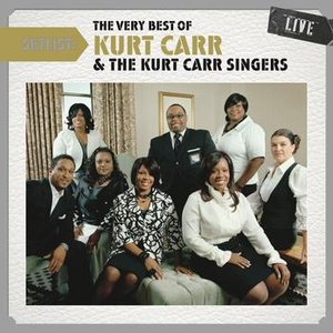 Image for 'Setlist: The Very Best Of Kurt Carr LIVE'
