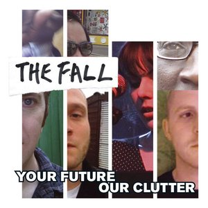 Image for 'Your Future Our Clutter'
