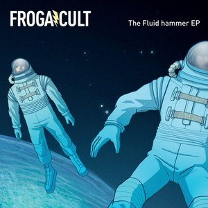 Image for 'The Fluid Hammer EP'