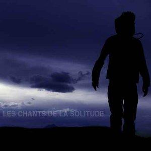 Image for 'Les chants de la solitude'