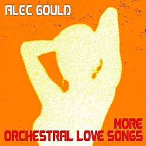 Image for 'More Orchestral Love Songs'