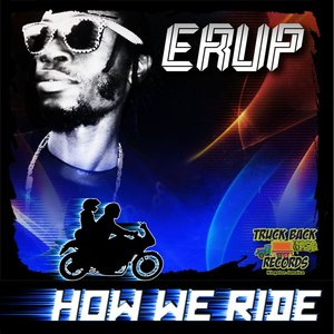 Image pour 'How We Ride - EP - Erup'