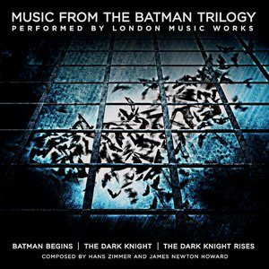 Image for 'Music from the Batman Trilogy'