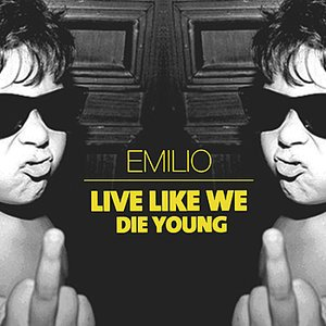 Image for 'Live Like We Die Young'