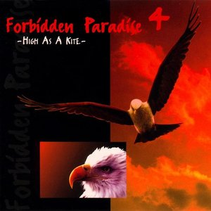 Image for 'Forbidden Paradise 4: High as a Kite'