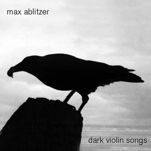 Image for 'Dark Violin Songs'