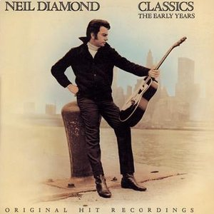 Image for 'Neil Diamond Classics - The Early Years'