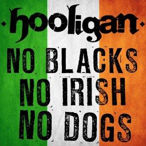 Image for 'No Blacks, No Irish, No Dogs'