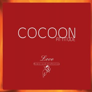 Image for 'Cocoon Attitude: Love'
