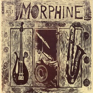 Image for 'The Best of Morphine 1992 - 1995'