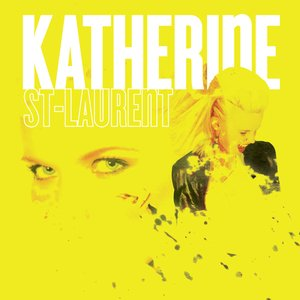 Image for 'Katherine St-Laurent'
