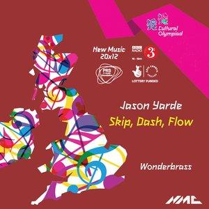Image for 'Skip, Dash, Flow'