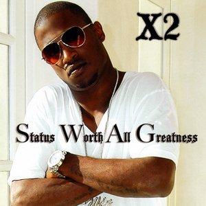 Imagen de 'Status Worth All Greatness'