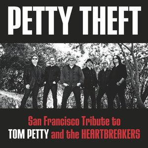 Image for 'Petty Theft - San Francisco Tribute to Tom Petty & The Heartbreakers'