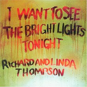Imagem de 'I Want To See The Bright Lights Tonight'