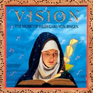 Image for 'Vision / The Music Of Hildegard Von Bingen'